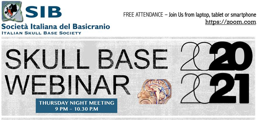 SKULL BASE WEBINAR 2020-2021 SKULL BASE APPROACHS FOR COMPLEX VASCULAR AND NEOPLASTIC INTRACEREBRAL LESIONS, M.Iacoangeli, Ancona